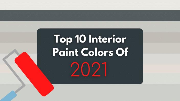 best interior paint colors 2021