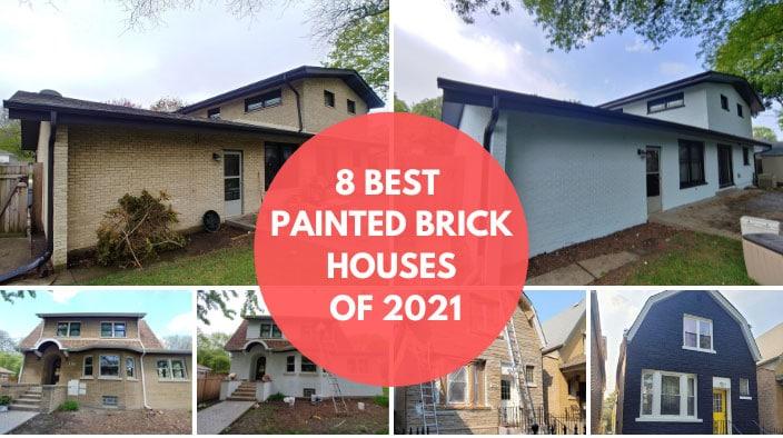 best painted brick homes 2021